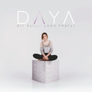 Sit Still, Look Pretty/Daya