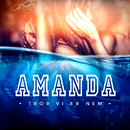 Tror Vi Er Nem´/Amanda