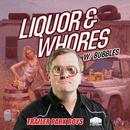 Liquor & Whores/Trailer Park Boys, Marc Mysterio with Bubbles