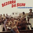 Punhado de Bambas/Bezerra Da Silva