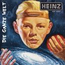 Die ganze Welt/Heinz aus Wien