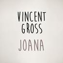 Joana/Vincent Gross