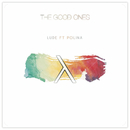 The Good Ones feat.Polina/LUDE
