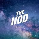 Achieve/The Nod