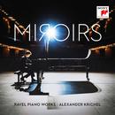 Miroirs - Ravel Piano Works/Alexander Krichel