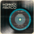 Hermanos Franco (Nuestra Desgracia)/Hermanos Franco