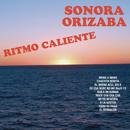 Ritmo Caliente/Sonora Orizaba
