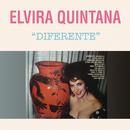 Elvira Quintana Diferente/Elvira Quintana