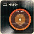 Los Miranda (La Leyenda del Beso)/Los Miranda