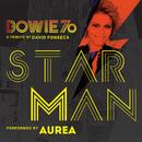 Starman (Bowie 70)/David Fonseca with Aurea