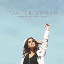 Something About You/Tayler Buono