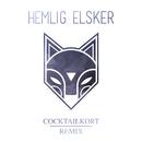 Cocktailkort (Remix)/Hemlig Elsker