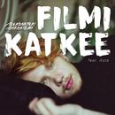Filmi katkee feat.Aste/Aleksanteri Hakaniemi