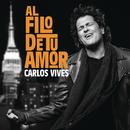 Al Filo de Tu Amor/Carlos Vives