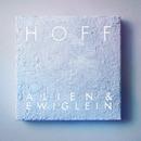 Alien & Ewiglein/HOFF