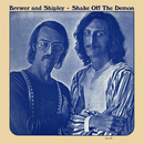 Shake off the Demon/Brewer & Shipley