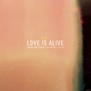 Love Is Alive feat.Elohim/Louis The Child