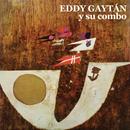 Eddy Gaytán y Su Combo (Remasterizado)/Eddy Gaytán y Su Combo