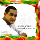 Bonne & Bonne (Remasterizado)/Angel Bonne