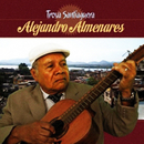 Trova Santiaguera (Remasterizado)/Alejandro Almenares