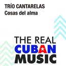 Cosas del Alma (Remasterizado)/Trío Cantarelas