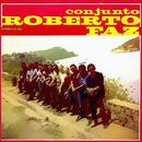 Conjunto Roberto Faz (Remasterizado)/Conjunto Roberto Faz