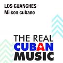 Mi Son Cubano (Remasterizado)/Los Guanches