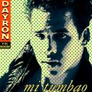 Mi Tumbao (Remasterizado)/Dayron y el Boom