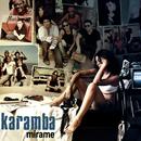 Mírame (Remasterizado)/Karamba