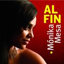 Al Fin (Remasterizado)/Mónika Mesa