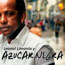 Sin Mirar Atrás (Remasterizado)/Leonel Limonta y Azúcar Negra