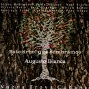 Este Árbol Que Sembramos (Remasterizado)/Augusto Blanca