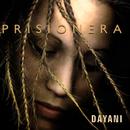 Prisionera (Remasterizado)/Dayani