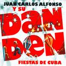 Fiestas de Cuba (Remasterizado)/Juan Carlos Alfonso Y Su Dan Den