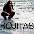 Tierra Santa (Remasterizado)/Rojitas