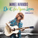 Do It for Your Lover (Eurovision 2017)/Manel Navarro