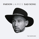 Sad Song: The Remixes/Parson James