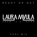 "Ready or Not (John ""J-C"" Carr Pool Mix)/Laura Mvula"