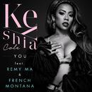 You feat.Remy Ma,French Montana/Keyshia Cole