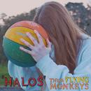 Halos/Them Flying Monkeys