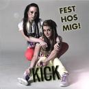 Fest hos mig (Remixes)/Kick