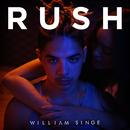Rush/William Singe