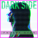 Dark Side/Phoebe Ryan
