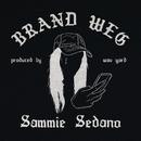 Brand Weg/Sammie Sedano