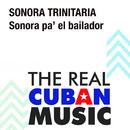 Sonora Pa' el Bailador (Remasterizado)/Sonora Trinitaria