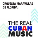 Maravillas de Florida (Remasterizado)/Orquesta Maravillas de Florida