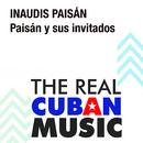 Paisán y Sus Invitados (Remasterizado)/Inaudis Paisán