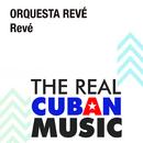 Revé (Remasterizado)/Orquesta Revé