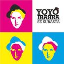 Se Subasta (Remasterizado)/Yoyo Ibarra