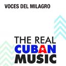 Voces del Milagro (Remasterizado)/Voces del Milagro